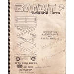 Bandit 3008, 3015, 3020, 5420, 6025, 6626, Scissor lift operators, parts