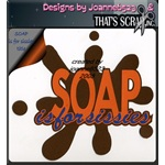 Soap is for Sissies!