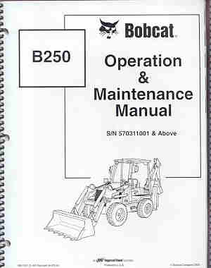 B 250 Bobcat Backhoe http://www.monstermarketplace.com/farm-and-construction-equipment-manuals/bobcat-b250-backhoe-loader-operators