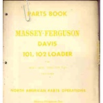 Massey Ferguson Davis 101, 102, Loader Parts