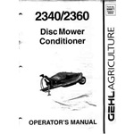 Gehl 2340, 2360, Disc Mower Conditioner operators