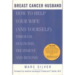 Book - Breast Cancer Husband by Marc Silver