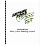 Battling Ropes Pole System Training Manual