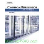 Commercial Refrigeration for TechniciansBook w/Multimedia (CD, DVD or Electronic)