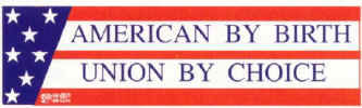 American by birth  union by choice