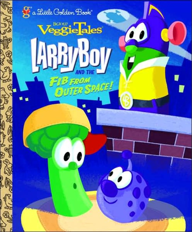 Tales  Larry Boy   amp  the FIB from Outer Space   Little Golden BookVeggietales Larryboy And The Fib From Outer Space Wiki