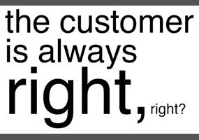 Customer is always right essay