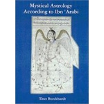 Mystical Astrology According To Ibn Ara